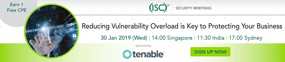 (ISC)² APAC Webinar: Reducing Vulnerability Overload is Key to Protecting Your Business