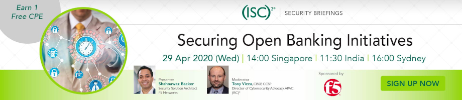 (ISC)² APAC Webinar: Securing Open Banking Initiatives