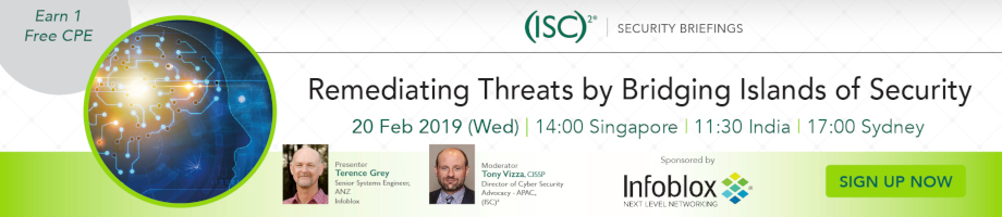 (ISC)² APAC Webinar: Remediating Threats by Bridging Islands of Security