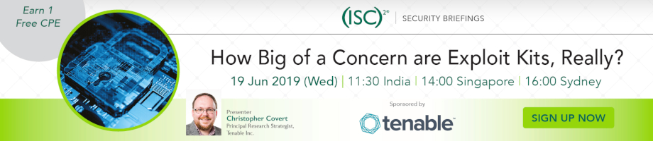 (ISC)² APAC Webinar: How Big of a Concern are Exploit Kits, Really?