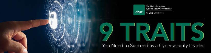 查看CISSP白皮书中文版,了解成功的网络安全领导者必备的9大特质